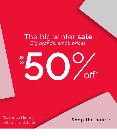 The big winter sale - Big brands, small prices | up to 50% off - Shop the sale >