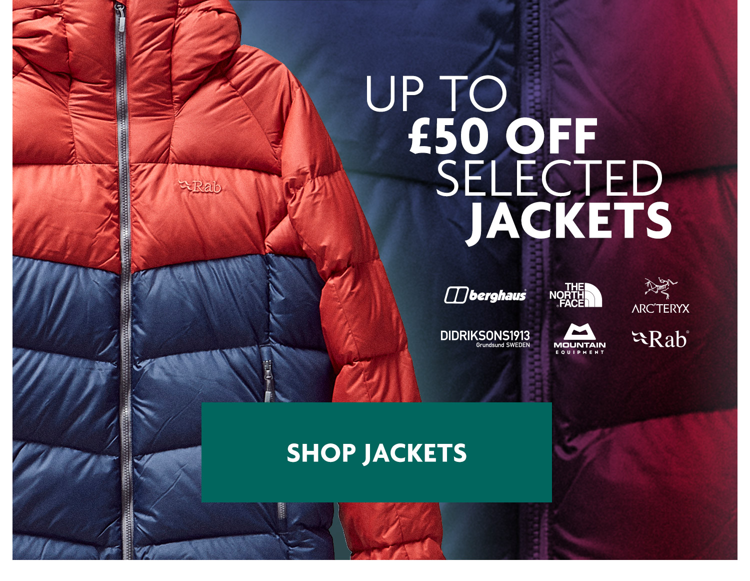 Up to £50 Off Selected Jackets