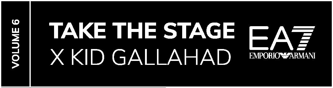 Take The Stage x Kid Galahad