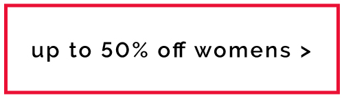 Womens - up to 50%