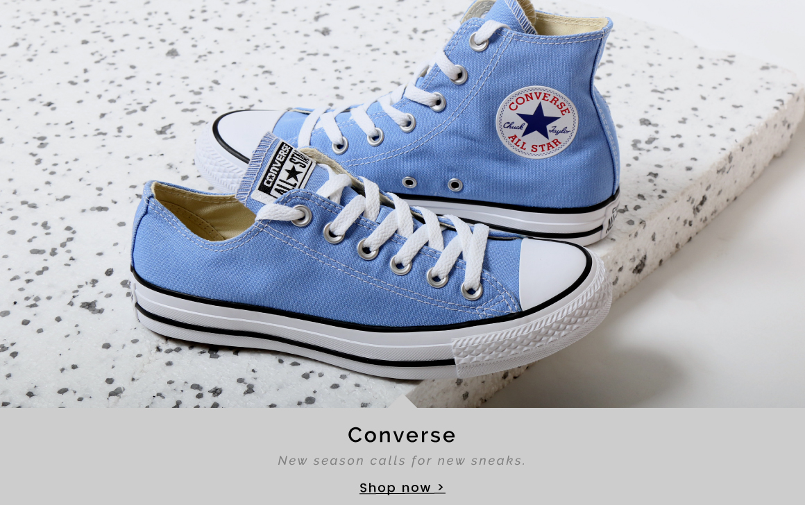 Converse | New season calls for new sneaks - Shop now >