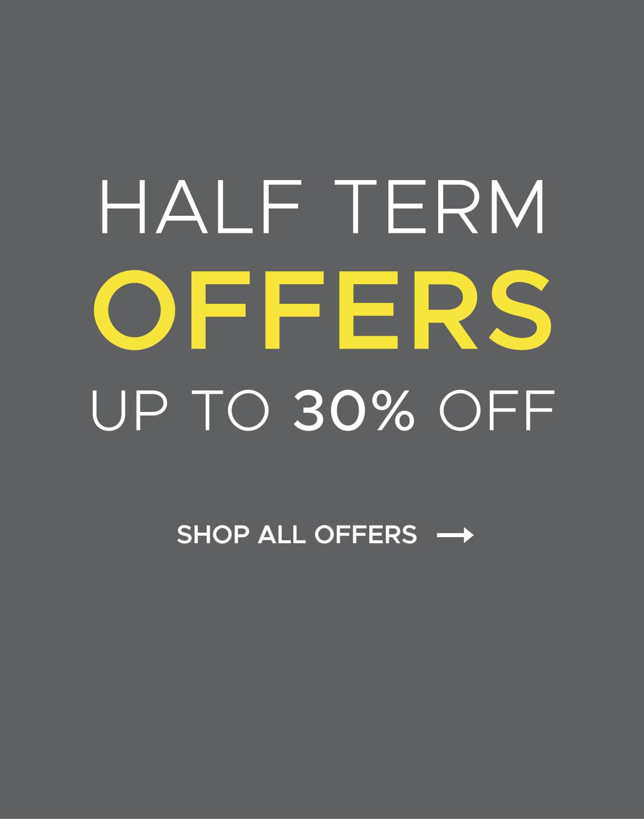 Half Term Offers