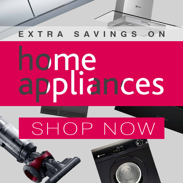 Extra Savings on Home Appliances