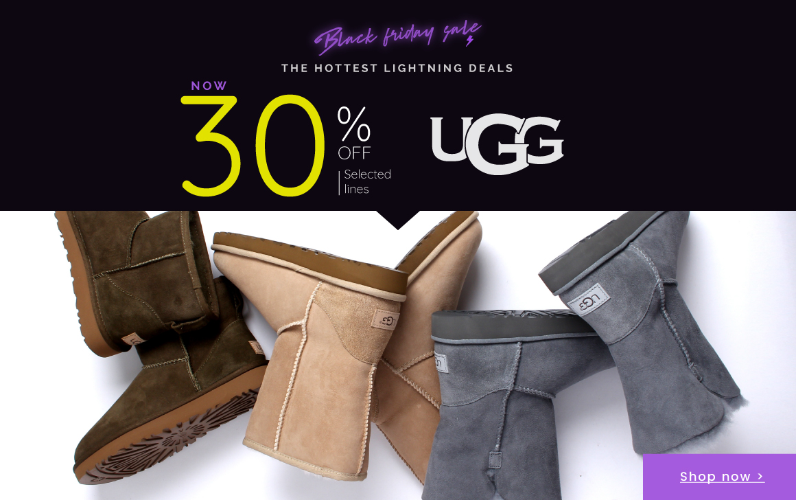 UGG - Shop Now >