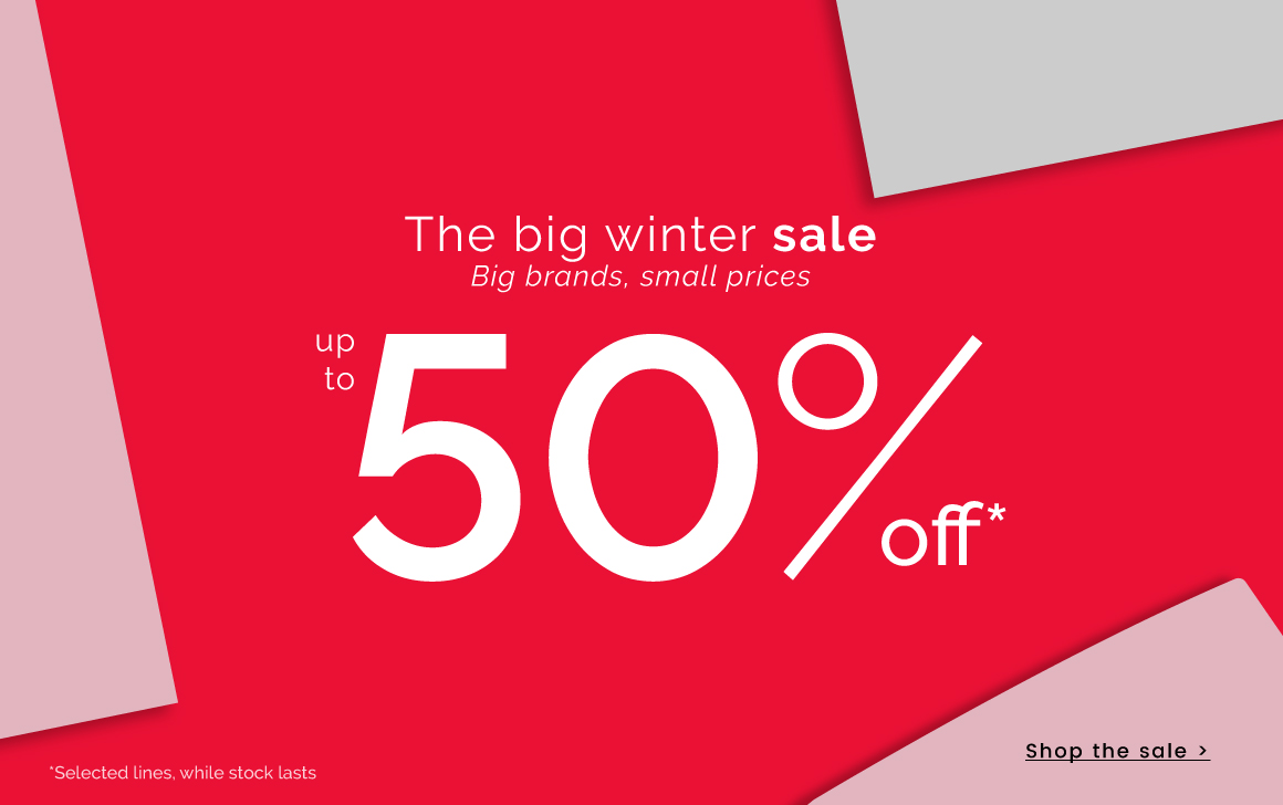 The big winter sale - up to 50% off