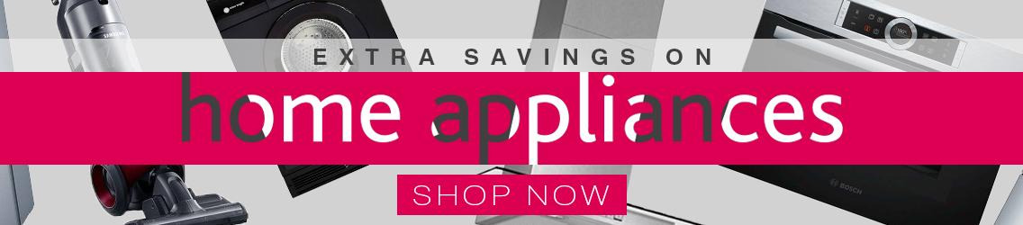 Extra Savings on Home Appliances