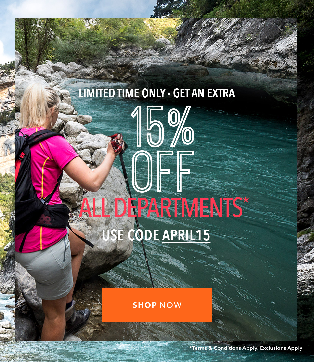 Limited Time Only | Get An Extra 15% Off All Department* Use Code APRIL15