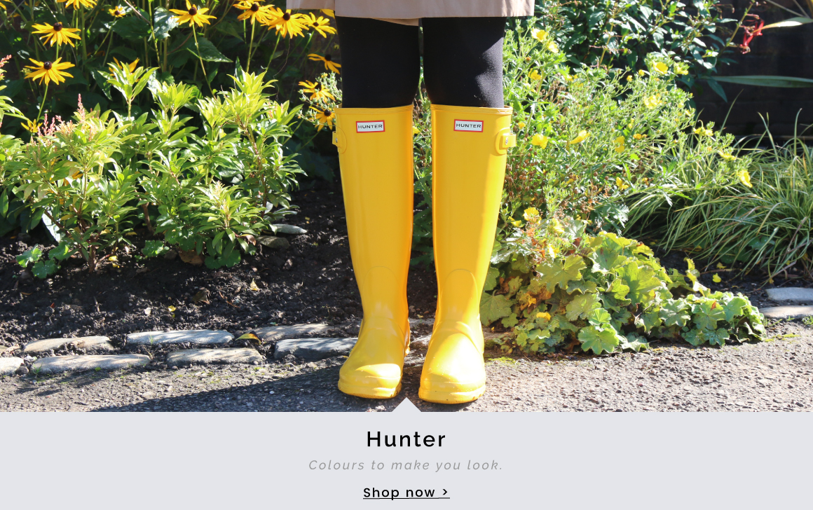 Hunter | Colours to make you look - Shop now >